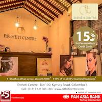 15% off at Esthéti Centre for Pan Asia Bank Credit Cards