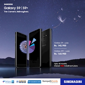 Up to 40 Months Interest Free Installment Plans on Samsung Galaxy S9 and S9 plus at Singhagiri