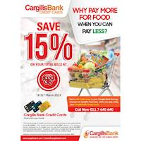Save 15% on your total bills at Cargills Food City with your Cargills Bank Credit Cards