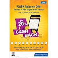Get 20% Cash Back When Activate Commercial Bank Flash Digital Bank Account