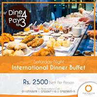 International Dinner Buffet - Dine for 4 Pay for 3 at Mandarina Colombo