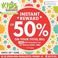 Instant Reward of 50% on your Total Bill with The Kids Warehouse