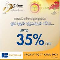 Enjoy up to 35% discounts this Avrudu with Union Bank Visa Credit Cards at vogue Jewellers