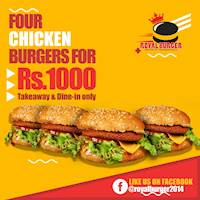 Four Chicken Burgers for Rs. 1000 at Royal Burger