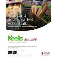 Enjoy 20% savings on the total bill at Keells on weekends with your Seylan Visa Signature & World Mastercard Credit Cards