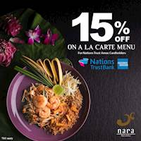 Enjoy 15% Savings at Nara Thai with American Express