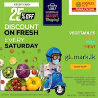 25% DISCOUNT for Vegetable, Fruit, Meat and Fish exclusively for People's Bank Credit Cards at GLOMARK