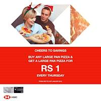 Buy a Large Pan Pizza with your HSBC Platinum Credit Card and get another Large Pan Pizza for just Rs. 1