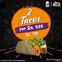 2 Tacos for just Rs. 520 at Taco Bell