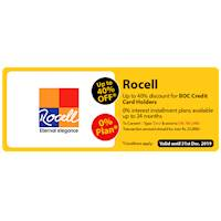 Up to 40% OFF for BOC Credit Card Holders at Rocell