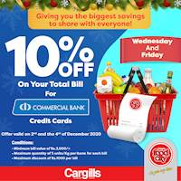 Get 10% OFF on your total bill when you pay using your Commercial Bank Credit Cards at Cargills Food City