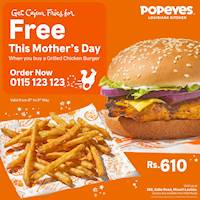 Get a FREE Cajun Fries when you buy a Grilled Chicken Burger at Popeyes for this Mothers day