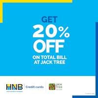 Get 20% off on total bill at Jack Tree with your HNB Credit card