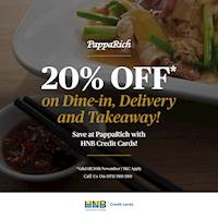 Get 20% off your total when you pay for Dine-in, Takeaway or Delivery with your HNB Credit Card at PappaRich