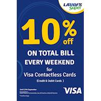 10% off on total bill on Every weekend for Visa Contactless cards (Credit & Debit Cards) at LAUGFS SUPER