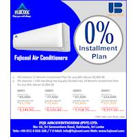 0% Installment plan on Fujicool Air Conditioners