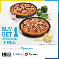 Buy any Large Pan Pizza using your HNB Credit Card and get another Large Pan Pizza FREE (from the same or lesser range) at Pizza Hut