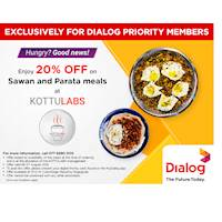 Enjoy 20% off on Sawan and Parata Meals at KottuLabs (Exclusively for Dialog Priority Members)