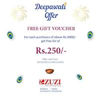 Deepawali Offer! Get Free Gift Voucher of Rs. 250/- for each purchase of Rs.3000/- at ZUZI stores
