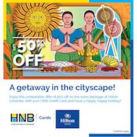 Get 50% off on the room package at Hilton Colombo for HNB Credit Card