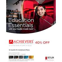 Get up to 40% savings and 12 month 0% instalment plans at Achievers with your Seylan Credit Card