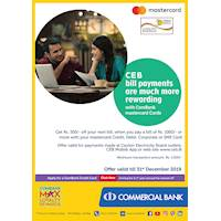 CEB Bill payments are much more rewarding with ComBank Mastercard Cards