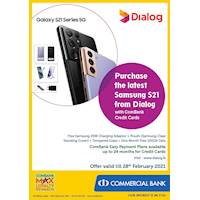 Purchase the latest Samsung S21 from Dialog with ComBank Credit Cards