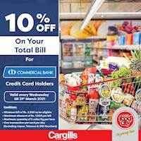 Get 10% off on your total bill when you pay using your Commercial Bank Credit Card at Cargills Food City