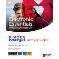 Up to 20% off on selected electronic items & 12 months 0% installment plans with your Seylan Credit Card at Singer Mega
