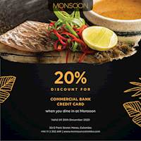 Get 20% Discount for Commercial bank credit Card when You dine in at Monsoon