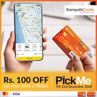 Enjoy Rs. 100/- OFF your next 3 PickMe rides when you pay with your Sampath Mastercard or Visa Debit Card!