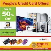 Up to 50% discounts only from People's Credit Cards at www.bigdeals.lk