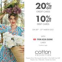 Enjoy up to 20% Off on your Pan Asia Bank Credit and Debit Cards at Cotton Collection