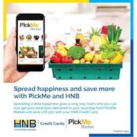 Get your essentials delivered to your doorstep from PickMe Market and save Rs. 500 using your HNB Credit Card!