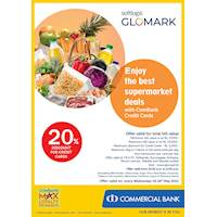 Enjoy 20% DISCOUNT on TOTAL BILL for Commercial Bank Credit Card Holders at Softlogic GLOMARK