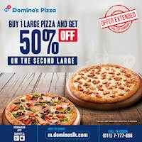 Buy 1 Large Pizza and get 50% off on your second Large at Domino's Pizza