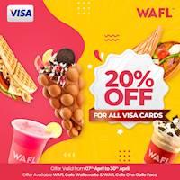 20% off for any Visa card at WAFL Outlets during Sinhala & Tamil New Year season