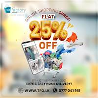 Flat 25% Discount on all Online and WhatsApp orders at The Factory Outlet