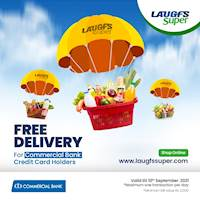 Enjoy Free Delivery Exclusively for Commercial bank credit card holders at LAUGFS Super