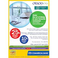 Enjoy the art of dining at Orion City restaurant with ComBank Credit and Debit Cards.