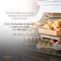 High Tea at Galadari Hotel, Every Wednesday to Sunday 3.30 pm to 6.00 pm.
