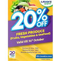 Enjoy 20% off discount on Fresh produce Valid for Commercial Bank Credit Card at LAUGFS Super