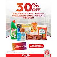 Get 30% Off on selected Branded Products for Cargills Loyalty Members!
