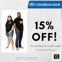 Enjoy 15% off for all Commercial Bank Credit & Debit card holders at Double XL