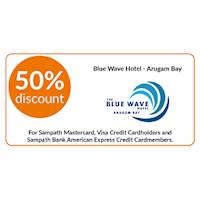 50% discount on double and triple room bookings on full board, half board stays at Blue Wave Hotel, Arugambay for Sampath Bank Cards