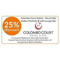 25% OFF on Total bill at Cloud Cafe, Amber Poolside & Loft Lounge Bar restaurants at Colombo Court Hotel & Spa, Colombo 03 for Sampath Bank Cards