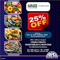 25% off on Fresh vegetables, fruits and seafood for HNB Credit Cards at Arpico SuperCentre