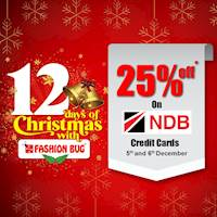 Get 25% off on all items when you shop with your NDB Bank Credit cards at any Fashion Bug