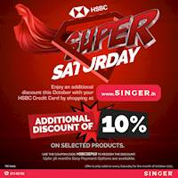 Shop with your HSBC Credit card every Saturday at www.singer.lk to get exciting SUPER SATURDAY discounts throughout the month of October !