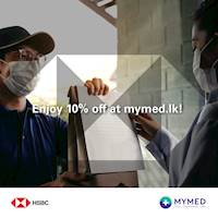 Enjoy 10% off when you use your HSBC Credit Card at MyMed